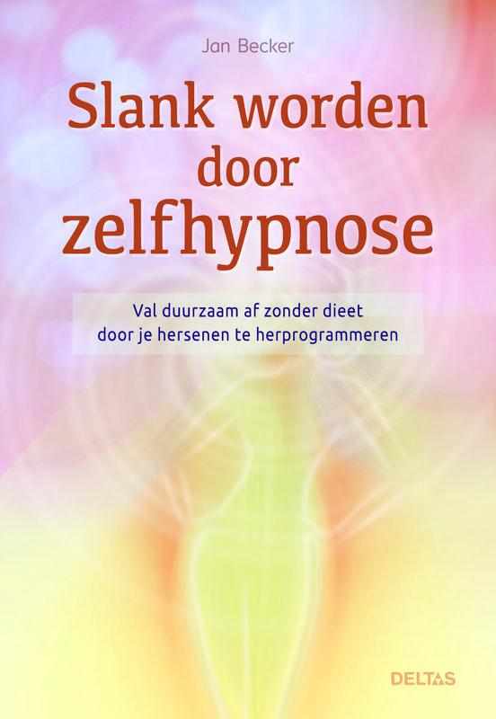 Slank worden door zelfhypnose