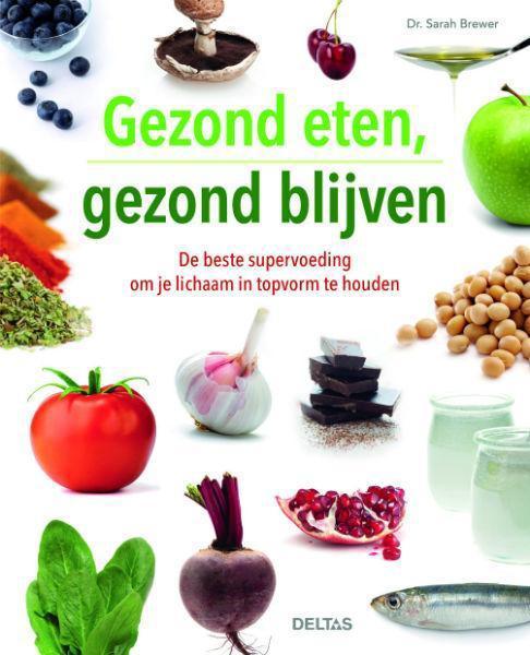 Gezond eten gezond blijven